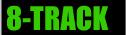 <8-TRACK>